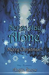 Never Stay Alone