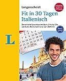Langenscheidt Fit in 30 Tagen - Italienisch - Sprachkurs für Anfänger und Wiedereinsteiger: Der schnelle Sprachkurs mit Buch, 2 Audio-CDs und Audio-Wortschatztrainer auf 1 MP3-CD