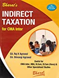 Bharat Law House's Indirect Taxation for CMA Inter May/June 2018 Exam by CA. Raj K. Agrawal