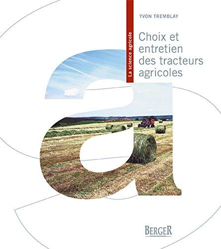 Choix et entretien des tracteurs agricoles