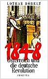 1848 Österreich und die deutsche Revolution