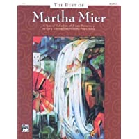 The Best of Martha Mier vol.2: A Special Collection of 7 Late Elementary Early to Intermediate favorite Piano Solos