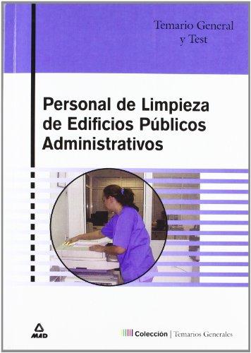 Personal De Limpieza De Edificios Publicos Administrativos. Temario General Y Test por Maite De Pablo Rodriguez