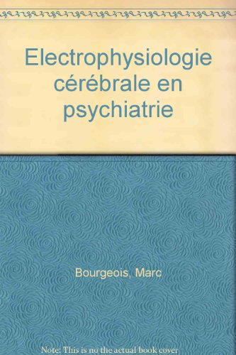 Electrophysiologie cérébrale en psychiatrie