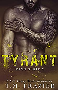 Tyrant (King Book 2) van [Frazier, T.M.]