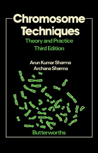 Chromosome Techniques: Theory and Practice (English Edition)