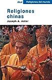 Religiones chinas (Religiones del mundo)