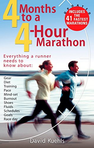 4 Months to a 4 Hour Marathon: Updated and Revised por Dave Kuehls