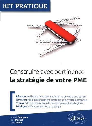 Construire avec Pertinence la Stratégie de Votre PME par Laurent Bourgeon