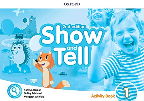 Oxford Show and Tell 1 Activity Book 2nd Edition (Oxford Show and Tell Second Edition)