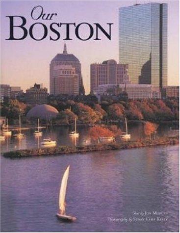 Our Boston by Jon Marcus (2003-05-21)