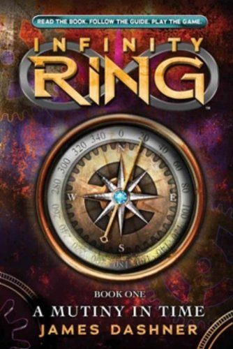 A Mutiny in Time (Infinity Ring, Band 1) (Friend Best 3 Infinity-ringe)