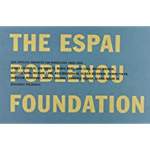 The Espai Poblenou Foundation: Site Specific Projects (Contemporary Art)
