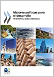 Mejores políticas para el desarrollo: Perspectivas OCDE sobre Chile