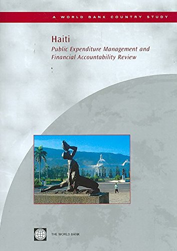 [(Haiti : Public Expenditure Management and Financial Accountability Review)] [By (author) World Bank Group] published on (July, 2008)
