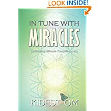 In Tune with Miracles: Cultivating Miracle Consciousness