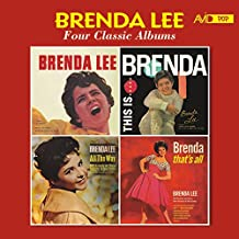 Four Classic Albums (Brenda Lee (Miss Dynamite) / This Is Brenda / All the Way / Brenda, That's All)