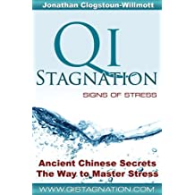 Stress from Qi Stagnation - Signs of Stress (English Edition)