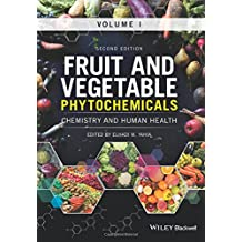 Fruit and Vegetable Phytochemicals: Chemistry and Human Health