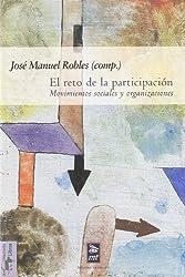 El Reto de La Participacion: Movimientos Sociales y Organizaciones: Una Panoramica Comparativa
