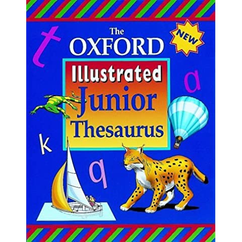 The Oxford Illustrated Junior Thesaurus by Alan Spooner (1999-07-31)