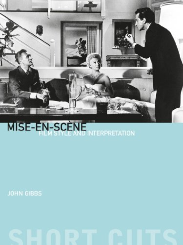 Mise-en-scène: Film Style and Interpretation (Short Cuts) (English Edition)