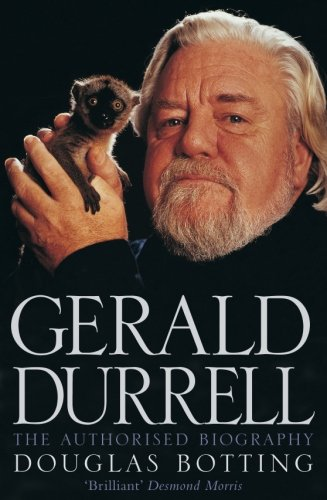 Gerald Durrell (Authorised Biography): The Authorised Biography