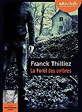 La forêt des ombres / Franck Thilliez   Thilliez, Franck