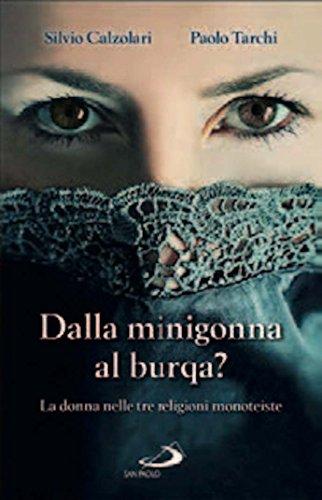 scaricare ebook gratis Dalla minigonna al burqa? La donna nelle tre religioni monoteiste PDF Epub