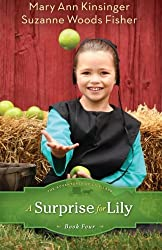 A Surprise for Lily (The Adventures of Lily Lapp) by Suzanne Woods Fisher (2013-09-01)