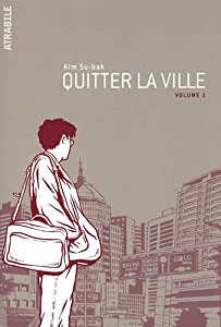 Quitter la ville Edition simple Tome 1