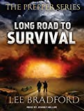 : Long Road to Survival: The Prepper Series (Audio CD)