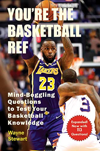 You're the Basketball Ref: Mind-Boggling Questions to Test Your Basketball Knowledge (English Edition)