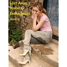 Lost Angel's feuchte Erzählungen IV