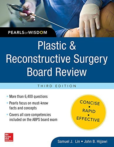 Plastic and Reconstructive Surgery Board Review: Pearls of Wisdom, Third Edition by Samuel J. Lin (2016-06-07)