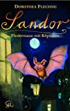 'Sandor - Fledermaus mit Köpfchen' von 'Dorothea Flechsig'