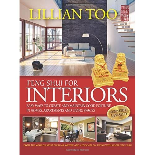 Feng Shui For Interiors by Lillian Too (2016-01-22)