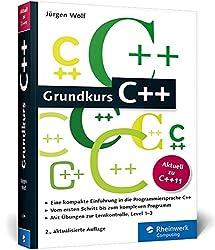 Grundkurs C++: C++-Programmierung verständlich erklärt (Galileo Computing)