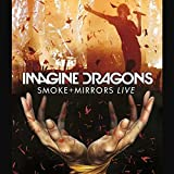 Imagine Dragons - Smoke + Mirrors / Live in Toronto 2015  (Deluxe Version)