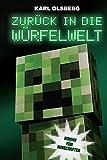 Zurück in die Würfelwelt: Roman für Minecrafter