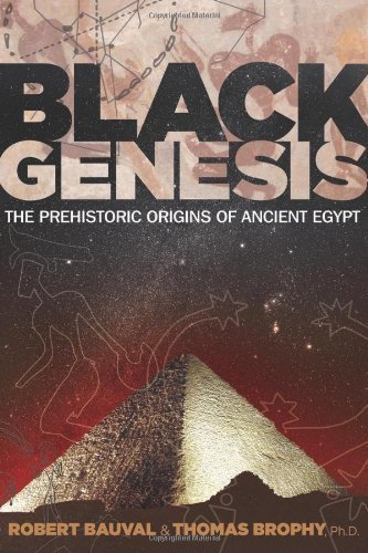 Black Genesis: The Prehistoric Origins of Ancient Egypt by Bauval, Robert, Brophy Ph.D., Thomas (2011) Paperback