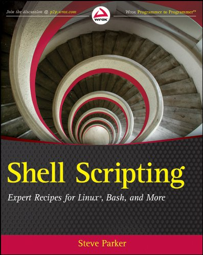 Shell Scripting: Expert Recipes for Linux, Bash and more (Shell-scripting)