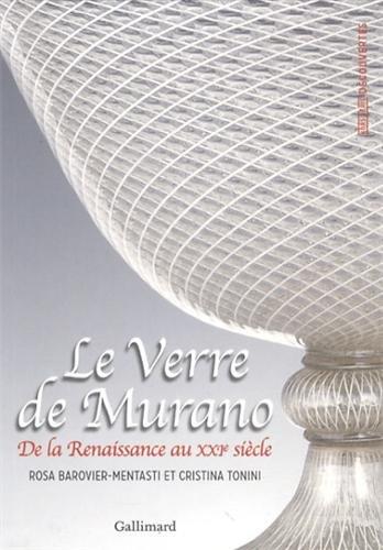 Le Verre de Murano: De la Renaissance au XXIe siècle