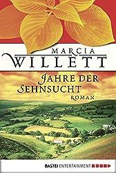 Jahre der Sehnsucht: Roman