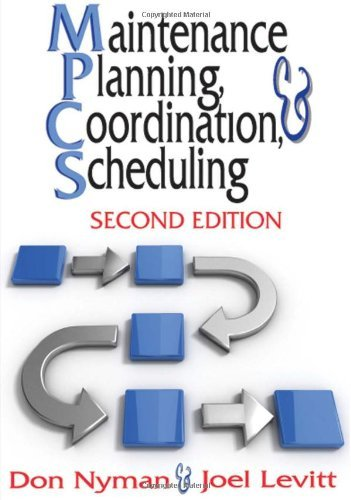 Maintenance Planning, Coordination and Scheduling by Don Nyman (1-Jun-2010) Hardcover