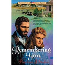 Remembering You (Faith on the Home Front)