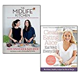 midlife kitchen [hardcover] and clean eating alice eat well every day 2 books collection set - health-boosting recipes for midlife & beyond, nutritious, healthy recipes for life on the go