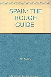 Spain: The Rough Guide (Rough Guide Travel Guides)