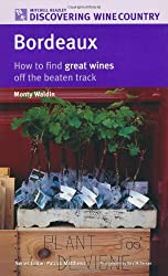 Bordeaux: How to Find Great Wines Off the Beaten Track