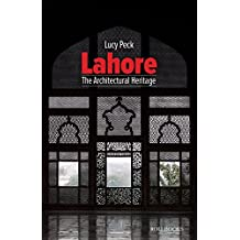 Lahore: The Architectural Heritage